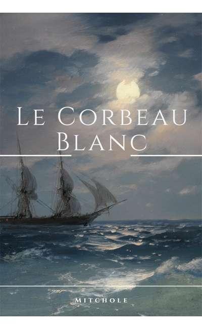 Image de couverture de Le Corbeau Blanc