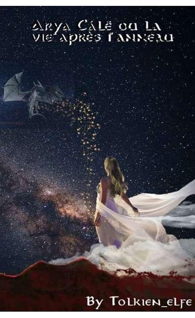 Image de couverture de Arya Cálë, ou la vie après l'anneau