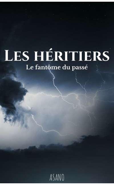 Image de couverture de Les Héritiers - Tome 3 : Le fantôme du passé