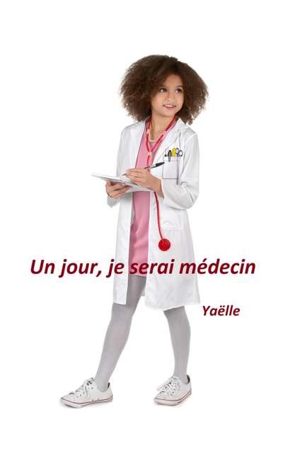 Image de couverture de Un jour, je serai médecin