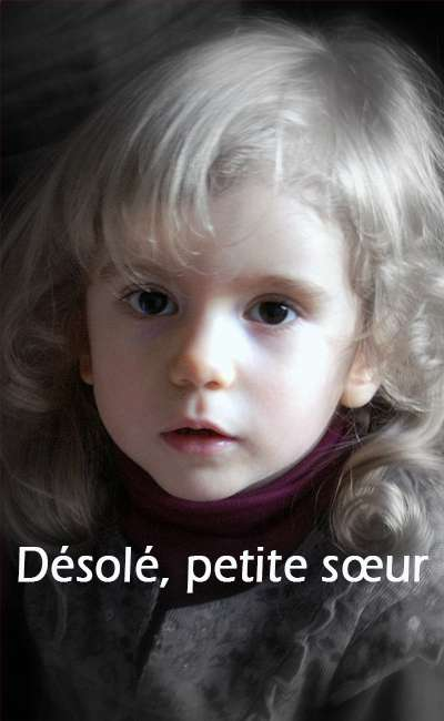 Image de couverture de Désolé, Petite Sœur