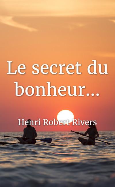 Image de couverture de Le secret du bonheur...