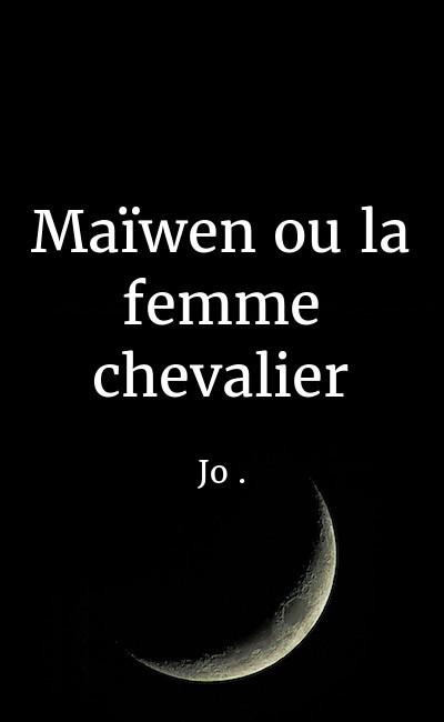 Image de couverture de Maïwen ou la femme chevalier