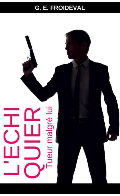 Image de couverture de L'échiquier (Tueur malgré lui)