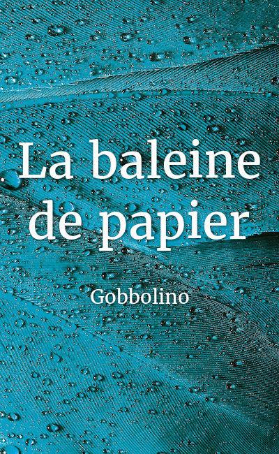 Image de couverture de La baleine de papier
