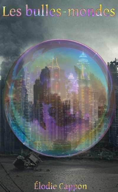 Image de couverture de Les bulles-mondes