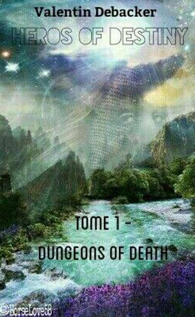 Image de couverture de Heroes of Destiny, tome1, Dungeons of Death