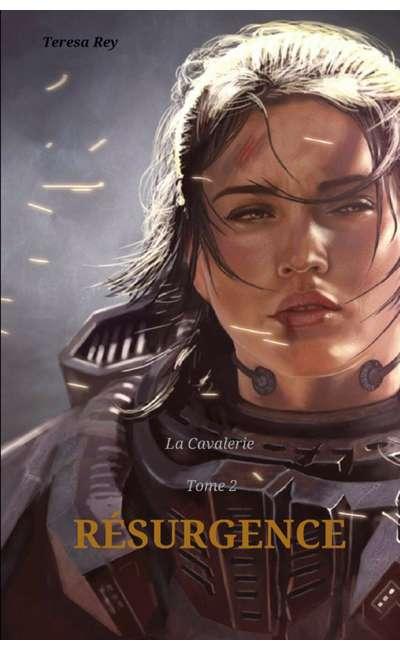 Image de couverture de La Cavalerie - T2 Résurgence [Réécriture] (Terminé)