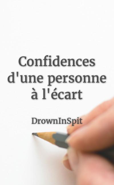 Image de couverture de Confidences d'une personne à l'écart