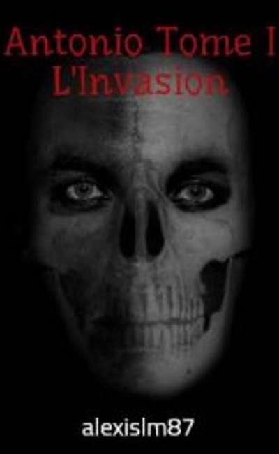 Image de couverture de Antonio Tome I L'Invasion
