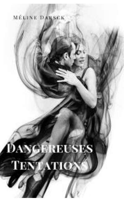Image de couverture de Dangereuses tentations