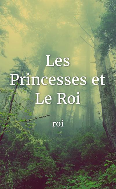 Image de couverture de Les Princesses et Le Roi