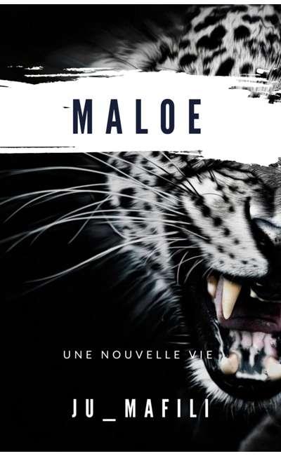 Image de couverture de Maloé - une nouvelle vie