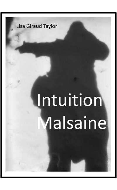 Image de couverture de Intuition Malsaine