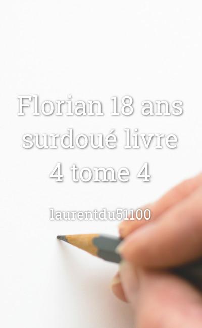 Image de couverture de Florian 18 ans surdoué livre 4 tome 4