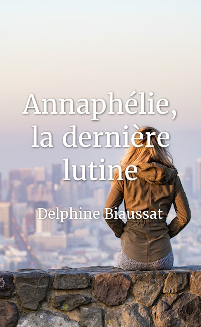 Image de couverture de Annaphélie, la dernière lutine