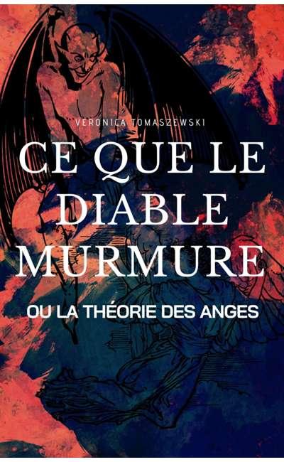 Image de couverture de Ce que le diable murmure ou la théorie des anges