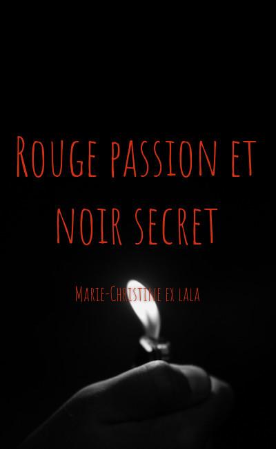 Image de couverture de Rouge passion et noir secret