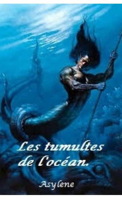 Image de couverture de Les tumultes de l'océan.
