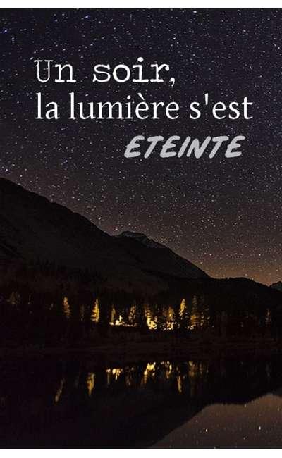 Image de couverture de Un soir, la lumière s'est éteinte
