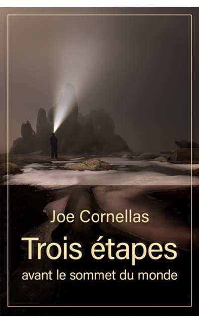 Image de couverture de Trois étapes avant le sommet du monde