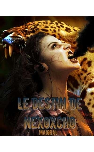 Image de couverture de Le Destin de Nexoxcho