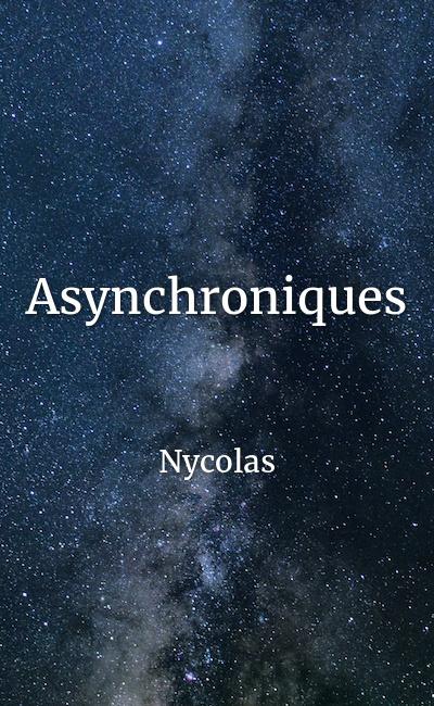 Image de couverture de Asynchroniques