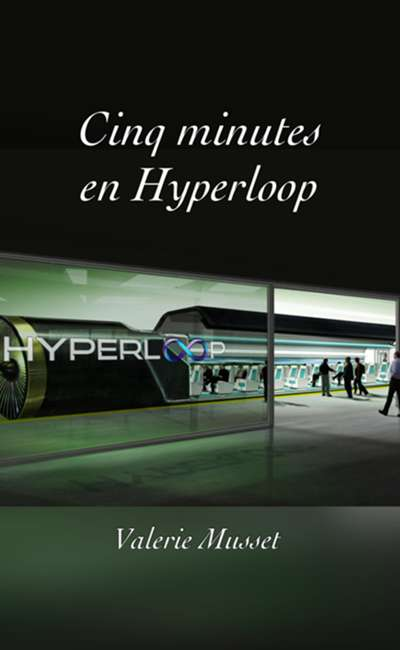 Image de couverture de Cinq minutes en Hyperloop