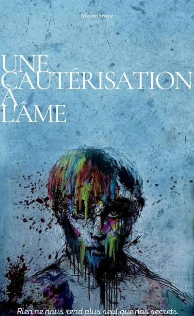 Image de couverture de Une cautérisation à l'âme