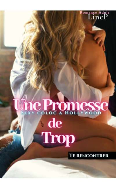 Image de couverture de Une Promesse de Trop - Sexy Coloc à Hollywood T1