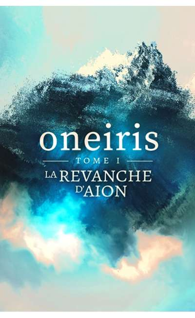 Image de couverture de Oneiris - Tome 1 : La Revanche d'Aion