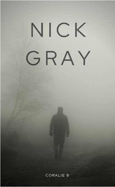 Image de couverture de NICK GRAY - Coralie B ( tout droit réservé )