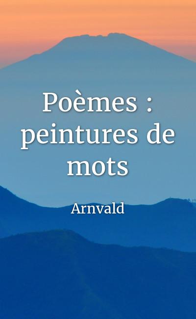 Image de couverture de Poèmes : peintures de mots