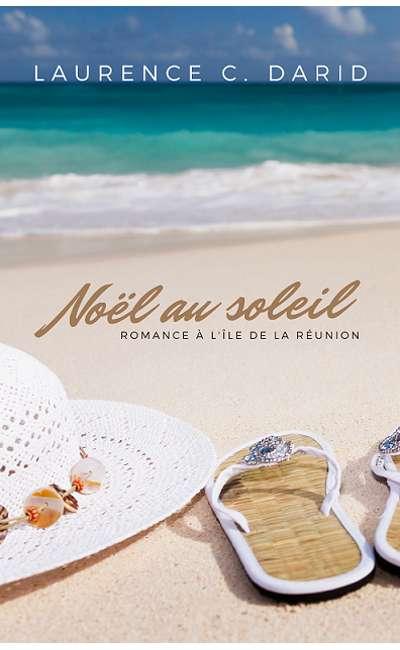 Image de couverture de Noël au soleil - Romance à l'île de La Réunion