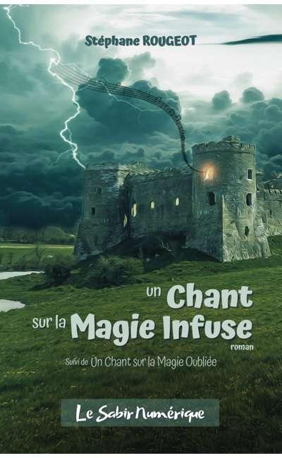 Image de couverture de Un Chant sur la Magie Infuse