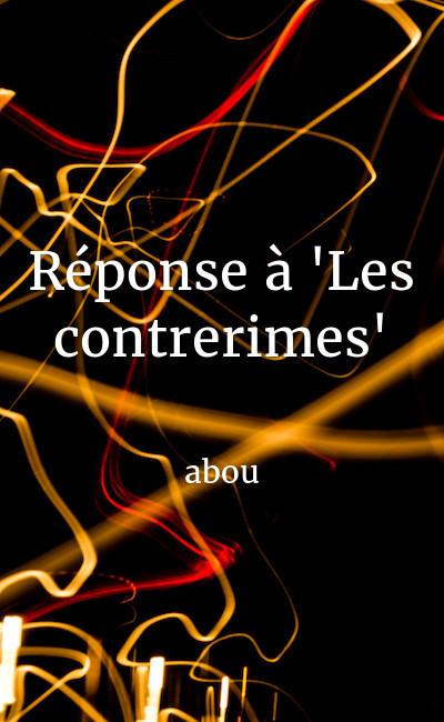 """Image de couverture de Réponse à """"Les contrerimes"""""""