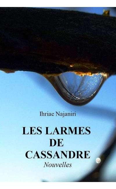 Image de couverture de LES LARMES DE CASSANDRE