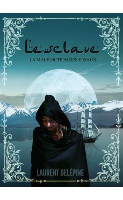 Image de couverture de La malédiction des joyaux, livre 2 : L'esclave