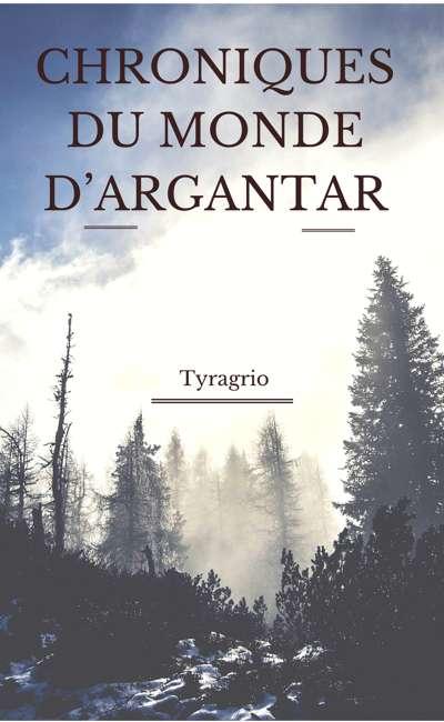 Image de couverture de Chroniques du monde D'Argantar,Tome1:Dawnwolf de la Membie