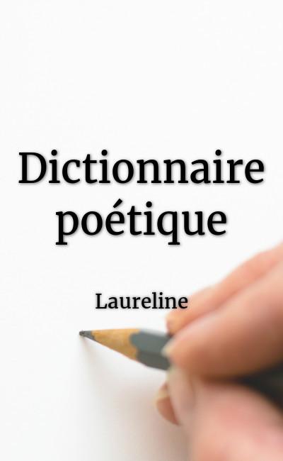 Image de couverture de Dictionnaire poétique