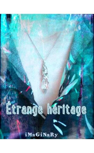 Image de couverture de Étrange héritage
