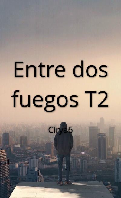 Image de couverture de Entre dos fuegos T2