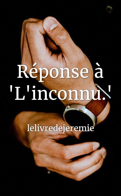 """Image de couverture de Réponse à """"L'inconnu."""""""