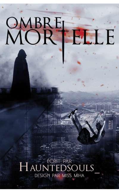 Image de couverture de Ombre Mortelle tome 1 : Sacrifice