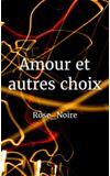 Image de couverture de Amour et autres choix