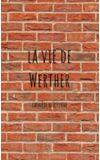 Image de couverture de la vie de Werther
