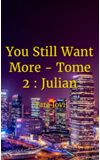 Image de couverture de You Still Want More - Tome 2 : Julian