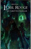 Image de couverture de L'œil Rouge - Les tablettes d'Asmaar