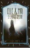 Image de couverture de Elle et moi : l'autre destin