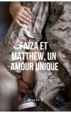 Image de couverture de Faiza et Matthew, un amour unique